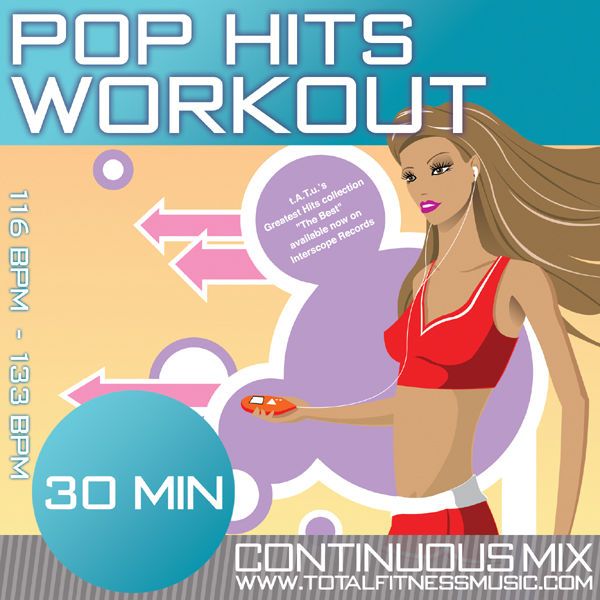 Various Interprets - Pop Hits Workout 30 Minute Non Stop Fitness Music Mix. 116Bpm – 133Bpm For Jogging, Aerobics, Step, Dancersise, Gym Workout & General Fitness