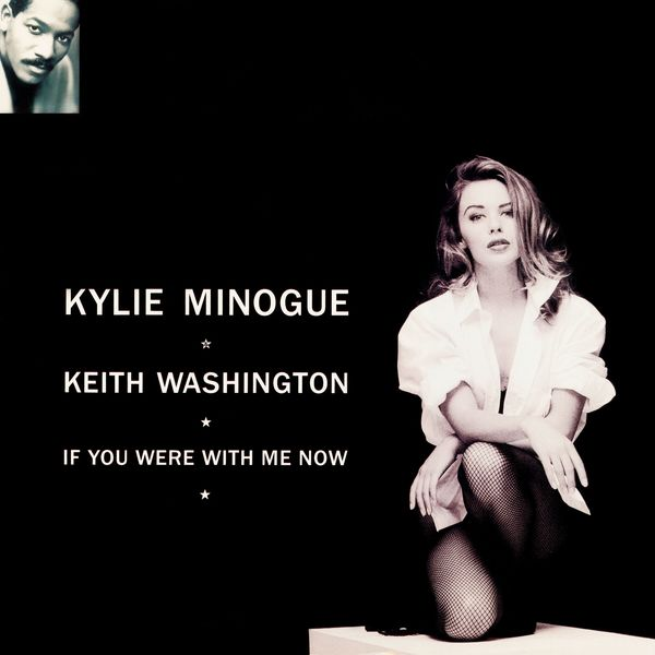 Kylie Minogue - If You Were with Me Now