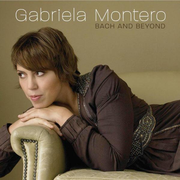 Gabriela Montero - Bach and Beyond
