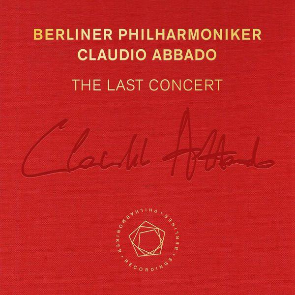 Berliner Philharmoniker - Claudio Abbado: The Last Concert (Surround Sound 5.0 Edition)