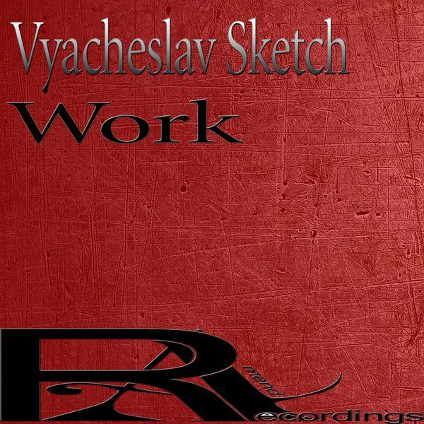 Vyacheslav Sketch - Work