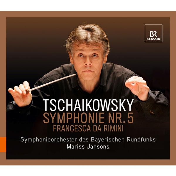 Mariss Jansons - Piotr Ilyitch Tchaïkovski : Symphonie n°5 - Francesca da Rimini