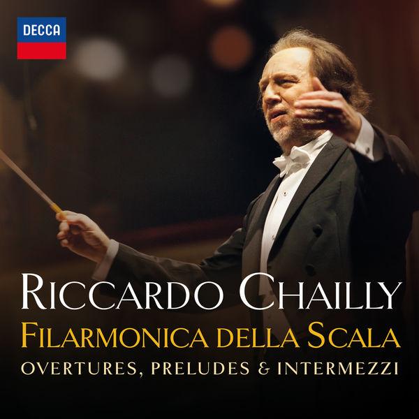 Filarmonica della Scala - Overtures, Preludes & Intermezzi