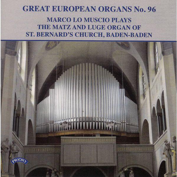 Marco Lo Muscio - Great European Organs, Vol. 96