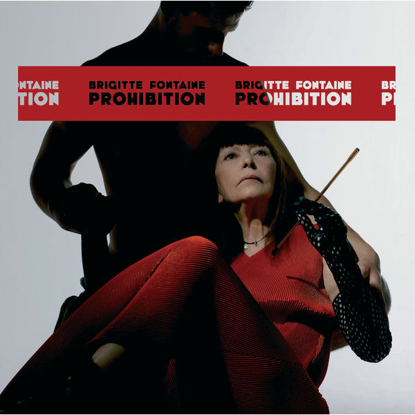 Brigitte Fontaine - Prohibition