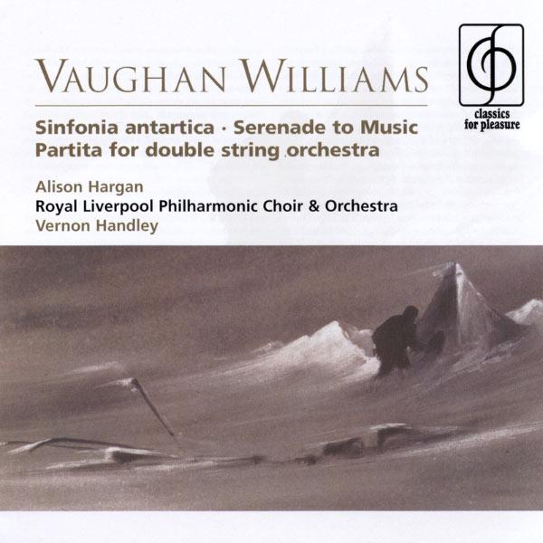 Vernon Handley Vaughan Williams Sinfonia antartica, Serenade to Music, Partita for double string orchestra