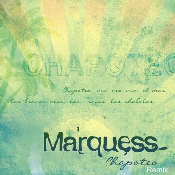 Marquess - Chapoteo