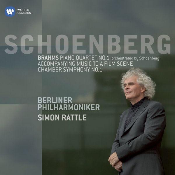 Sir Simon Rattle - Schönberg: Symphonie de chambre / Brahms : Quatuor avec piano No. 1 (arr. Schönberg)