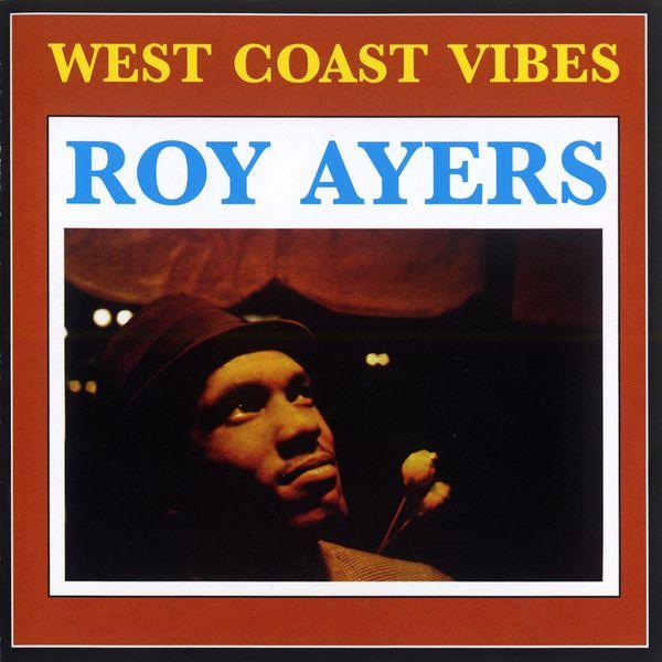 Roy Ayers - West Coast Vibe