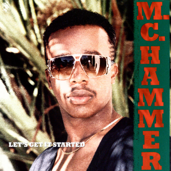 M.C. Hammer - Let's Get It Started