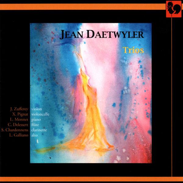Jean Daetwyler - Jean Daetwyler: Trios