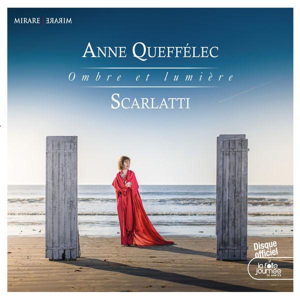 Anne Queffélec - Scarlatti: Ombre et lumière