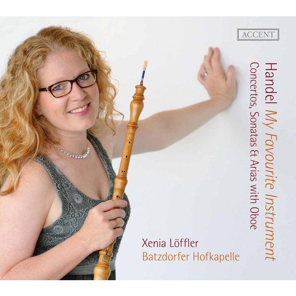 Xenia Löffler - Handel: My Favourite Instrument – Concertos, Sonatas & Arias with Oboe