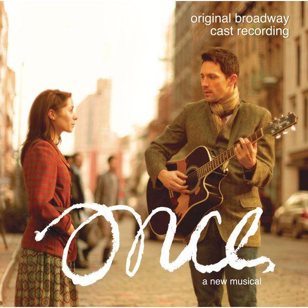 Original Broadway Cast - Once: A New Musical (Original Broadway Cast Recording)