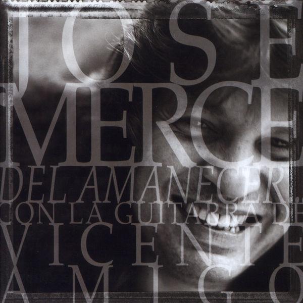 José Mercé - Del Amanecer...