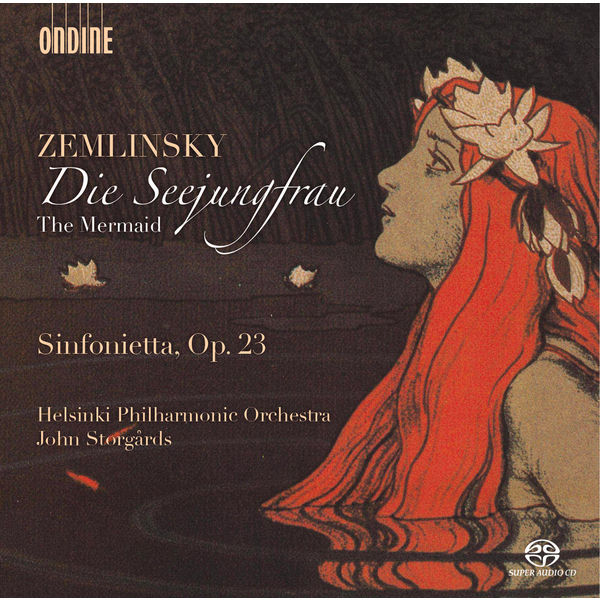 Helsinki Philharmonic Orchestra - Zemlinsky: Die Seejungfrau - Sinfonietta, Op.23