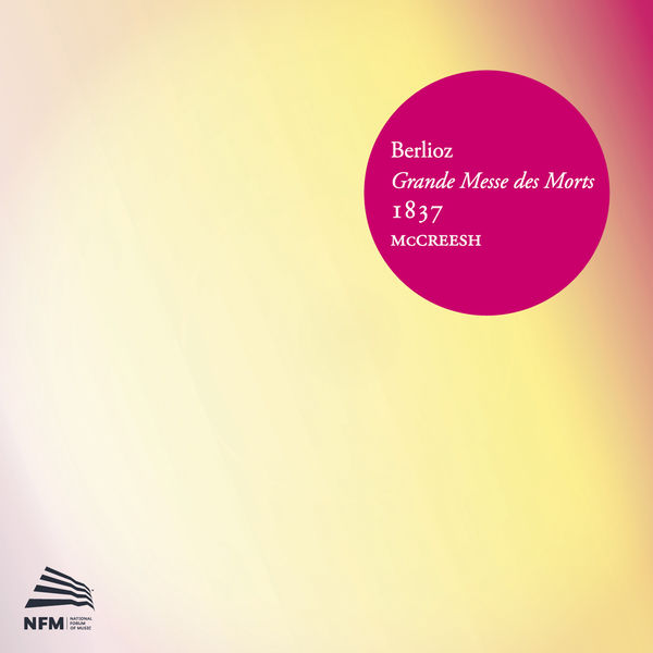 Hector Berlioz - Robert Murray - Wroclaw Philharmonic Orchestra & Choir - Paul McCreesh