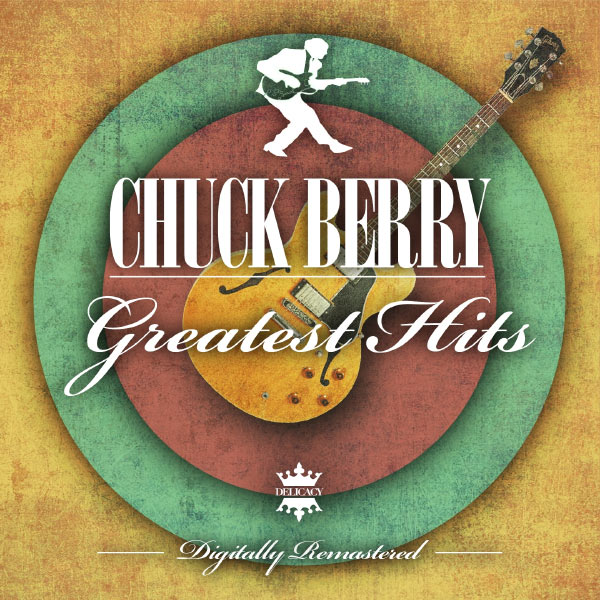 Chuck Berry - Greatests Hits