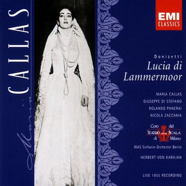 Maria Callas - Donizetti: Lucia di Lammermoor