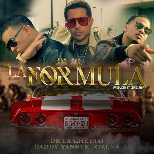De La Ghetto - La Formula (feat. Chris Jeday)