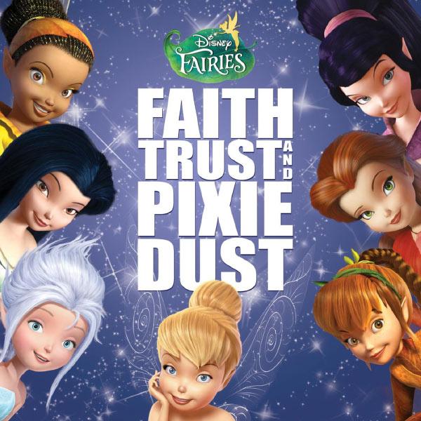 Various Artists - Disney Fairies: Faith, Trust and Pixie Dust