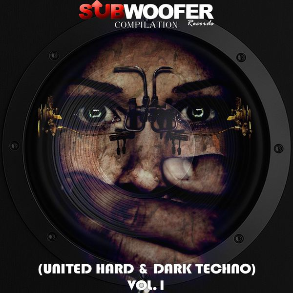 Album Subwoofer Records Compilation, Vol  1 (United Hard