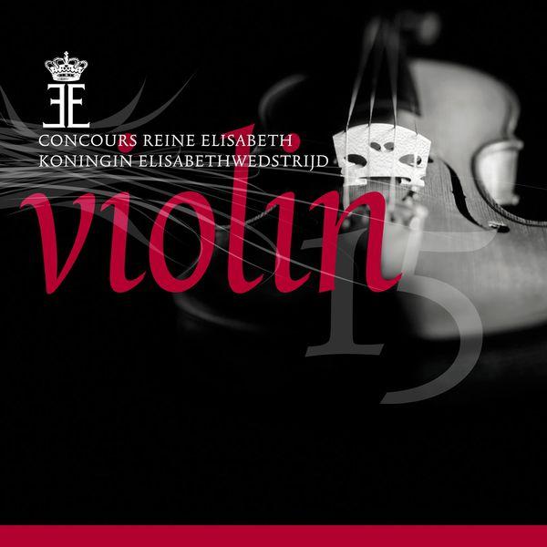 Lim Ji Young, Aleksey Semenenko, William Hagen - Queen Elisabeth Competition: Violin 2015, Vol. 3