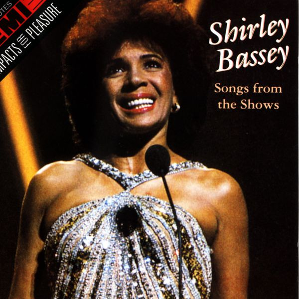 Shirley Bassey - Songs From The Shows