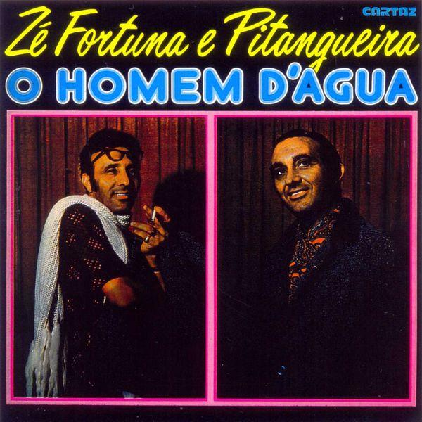 Ze Fortuna e Pitangueira - O Homem D'Água