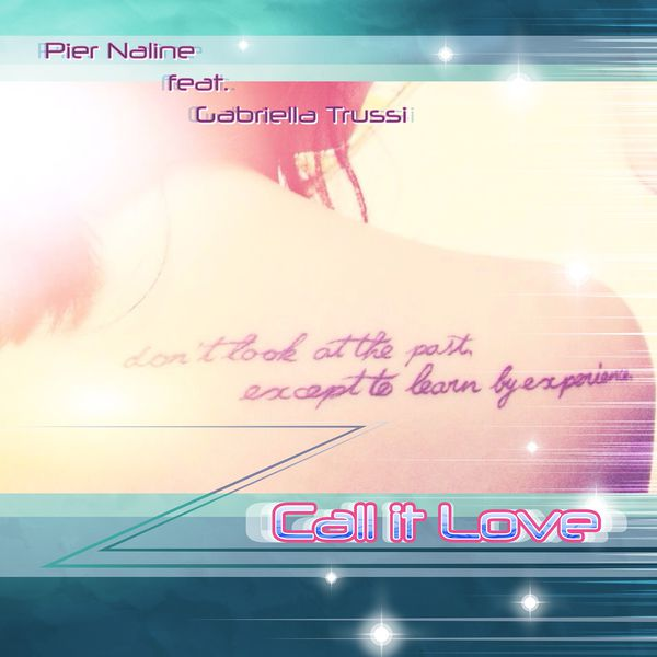 Pier Naline - CALL IT LOVE