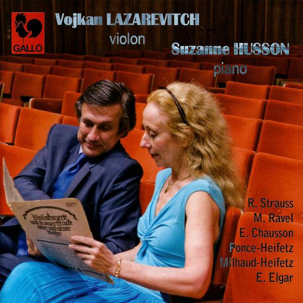 Richard Strauss - Strauss, Ravel, Chausson, Heifetz & Elgar: Violin & Piano Works