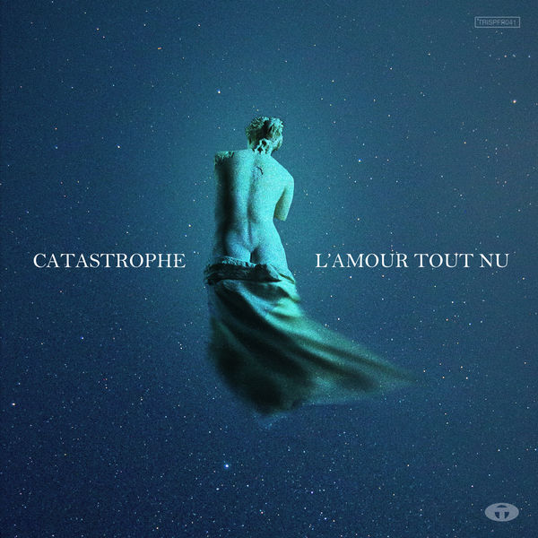 Catastrophe - L'amour tout nu