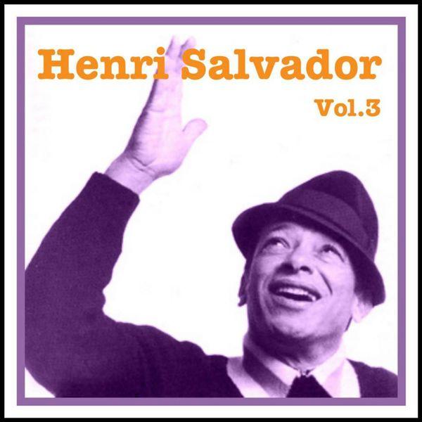 Henri Salvador - Henri Salvador Vol. 3