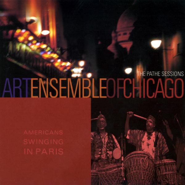 Art Ensemble Of Chicago - American Swinging In Paris