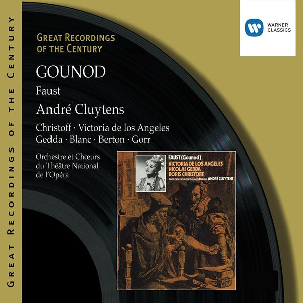 André Cluytens - Gounod: Faust (1958 Recording, remastered 2003)