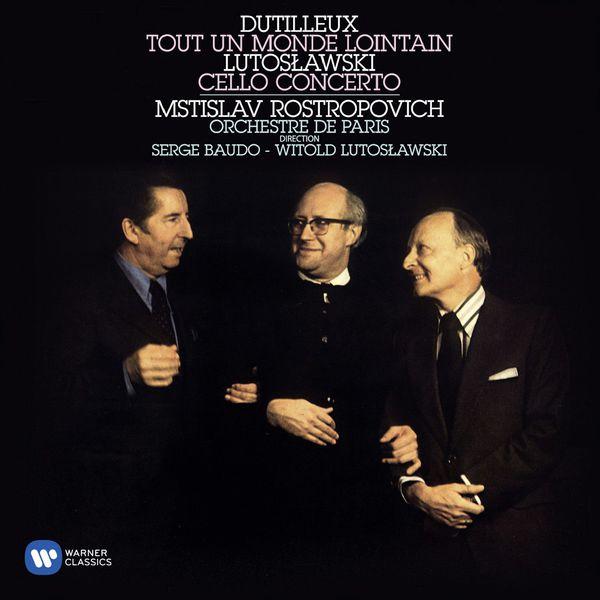 Mstislav Rostropovich - Dutilleux & Lutoslawski : Cello Concertos
