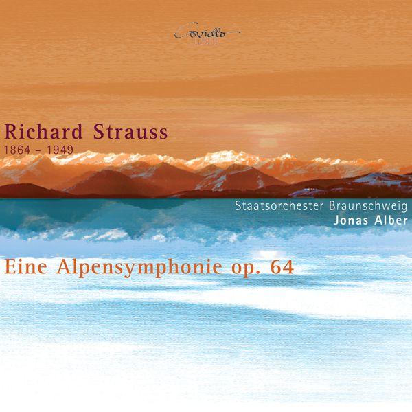 Jonas Alber - STRAUSS, R.: Alpine Symphony (An) (Brunswick State Orchestra, Alber)