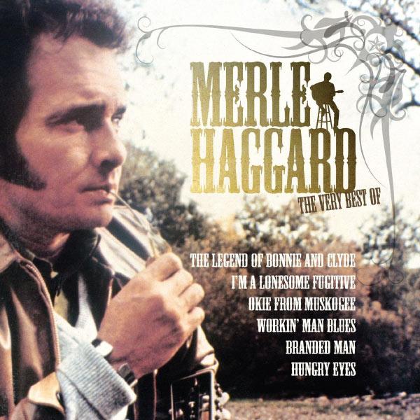 Merle Haggard - The Very Best Of Merle Haggard