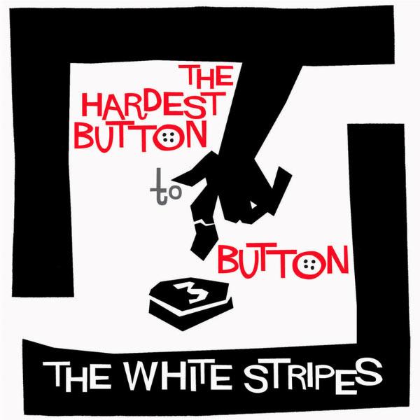 Album The Hardest Button To Button, The White Stripes