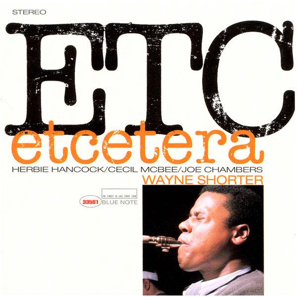 Wayne Shorter - Et Cetera