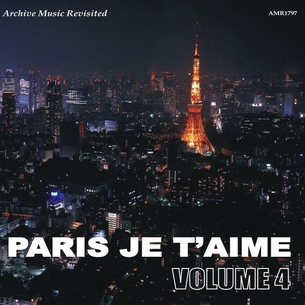 Various Artists - Paris, Je t'Aime, Vol. 4