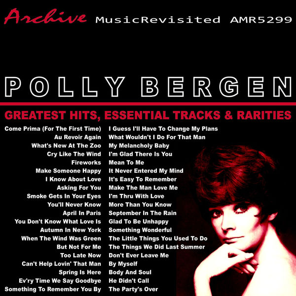 Polly Bergen - Greatest Hits, Essential Tracks and Rarities