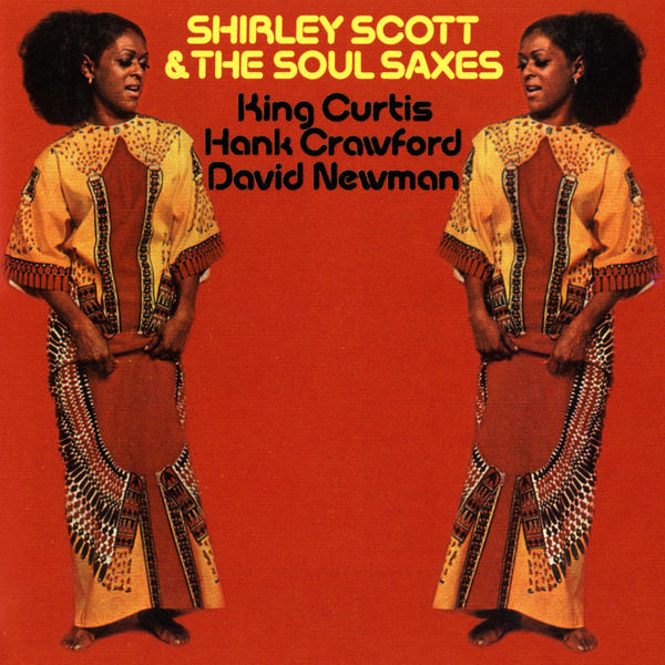 Shirley Scott & The Soul Saxes - Shirley Scott & The Soul Saxes (Édition Studio Masters)