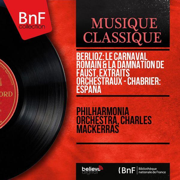 Philharmonia Orchestra - Berlioz: Le carnaval romain & La damnation de Faust, extraits orchestraux - Chabrier: España (Mono Version)