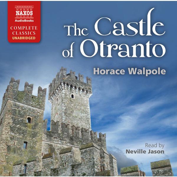 Neville Jason - The Castle of Otranto (Unabridged)