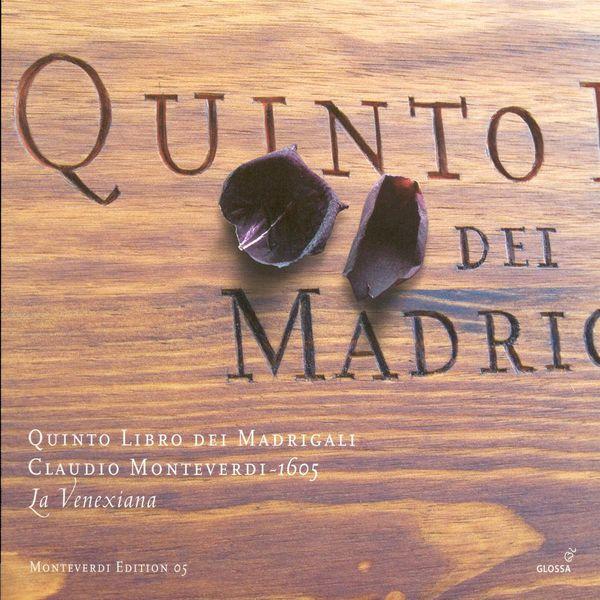 La Venexiana - Monteverdi: Madrigals, Book 5