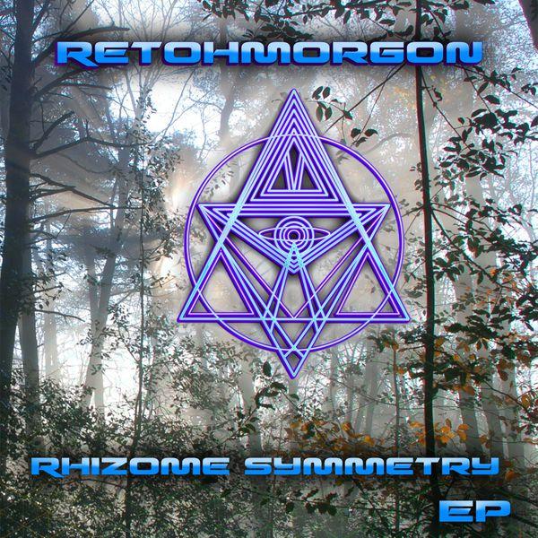 Retohmorgon - Rhizome Symmetry