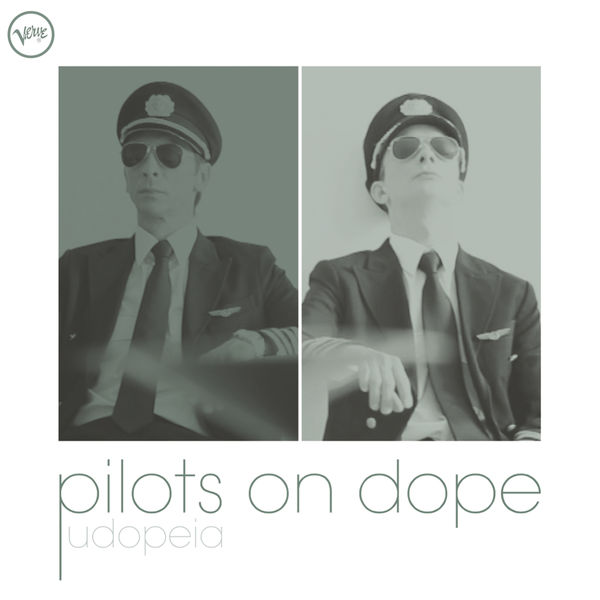 Pilots On Dope - Udopeia