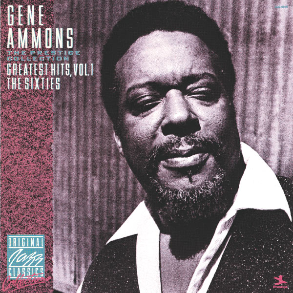 Gene Ammons - Greatest Hits, Vol. 1 - The Sixties