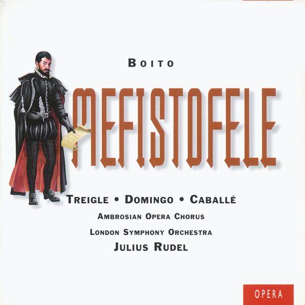 Julius Rudel - Arrigo Boito : Mefistofele